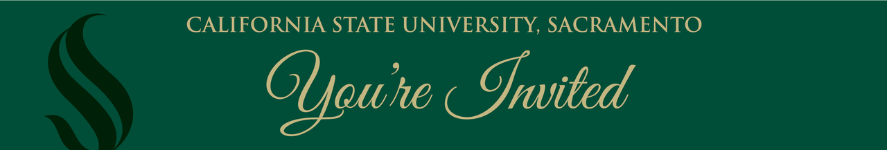 An invitation from Sacramento State