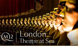 London Theatre at Sea