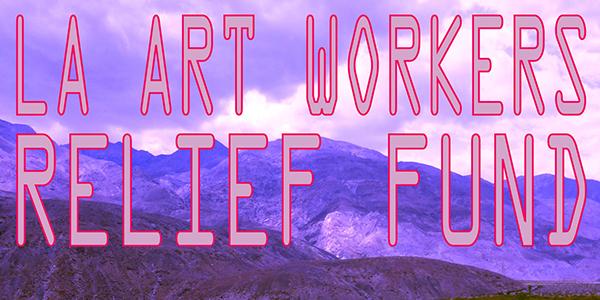 LA Art Workers Relief Fund