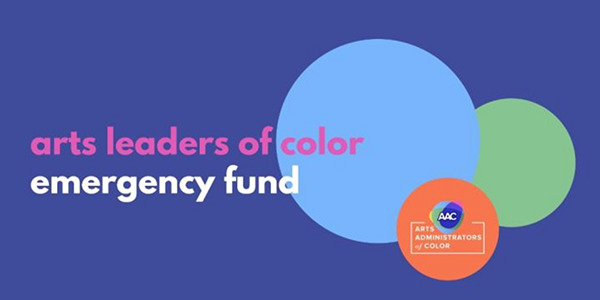 Arts Leaders of Color Emergency Fund